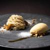 THE SODOH HIGASHIYAMA KYOTO - 料理写真:丹波栗 モンブラン キャラメルアイスクリーム