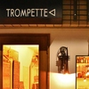 TROMPETTE - メイン写真: