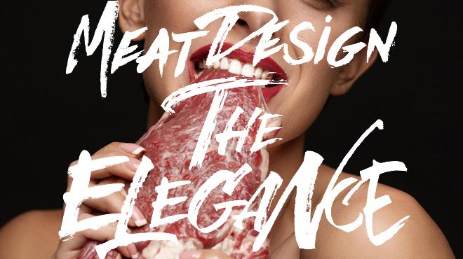 MEAT DESIGN THE ELEGANCE - メイン写真: