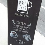 アールビーエル Cafe - 看板