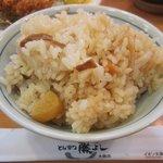 """とんかつ藤よし - 季節の炊き込みご飯の""""栗""""。"""