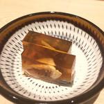 ふぐ武 - お通し          煮こごり             昨日も食べましたが、プルプルです。