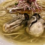 らぁ麺やまぐち - レアで旨味と甘み満載の牡蠣