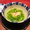 陶然亭 - 料理写真:先付 雲子炙り 土筆 菜花 葛餡