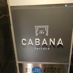 CABANA TERRACE - 店舗一階入り口看板 アップ