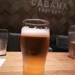CABANA TERRACE - 生ビール
