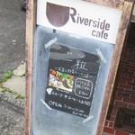 リバーサイドカフェ - お店看板