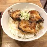 喜多方ラーメン坂内 - 炙り焼豚ご飯