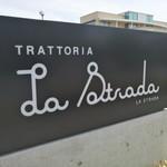 トラットリア ラ ストラーダ -