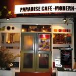 PARADISE CAFE MODERNS - 外観