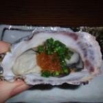 えくぼ家 - 生牡蠣( ゚∀゚)o彡゜生牡蠣( ゚∀゚)o彡゜