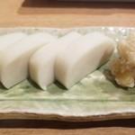 おたぎら - わさび漬けと蒲鉾(520円)