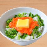麺屋 菜々兵衛 - 明太バター丼