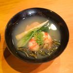日本料理 たかむら - 姫青梗菜、九十九里蛤、車海老,じゅんさいお椀