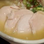 濃厚鶏麺 ゆきかげ - 鶏チャーシュー