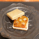 傳 - 傳最中(フォアグラ白味噌漬け、いぶりがっこ、あんぽ柿)
