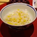 かまくら和久 - トウモロコシご飯