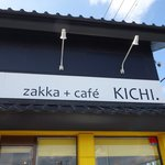 zakka+cafe KICHI. -