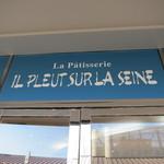パティスリー イル・プルー・シュル・ラ・セーヌ - La Patisserie IL PLEUT SURLA SEINE