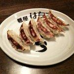 麺屋 はちき - ギョーザ