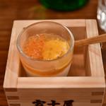 日本酒バル 富士屋 - お通し:雲丹いくらプリン