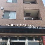 クロスコーヒー チョコレートアンドサンドウィッチズ -