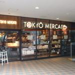 TOKYO MERCATO - 外観