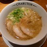 CHABUTON - ちゃぶとんチャーシュー麺