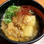 大間マグロ専門 個室 遥 - 旨味出汁の揚げ豆腐 ¥590