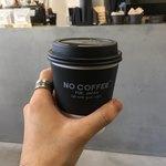 ノー コーヒー - ドリップコーヒー