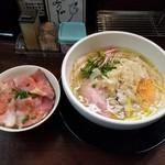 119547600 - 鶏節極塩らーめん + レアチャーシュー丼
