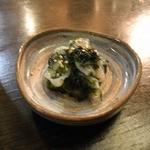 心粋厨房 獬 - 蛸と青のりの和え物