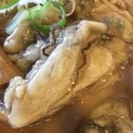 節系とんこつらぁ麺 おもと - 三陸産福幸カキラーメン880円カキ増し300円