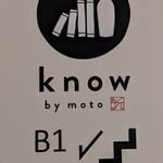 know by moto - [外観] ビル 1F 入り口横 お店の看板 アップ♪w