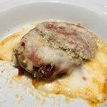 Vincero - 焼き茄子と玉葱 モッツァレラチーズのミルフィーユ 玉子 ハム 肉団子