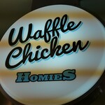 WAFFLE CHICKEN HOMIES - 外観