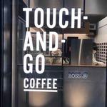 タッチ アンド ゴー コーヒー -