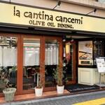 ラ・カンティーナ・カンチェーミ - 外観