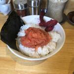 麺や木蓮 - 明太子ご飯