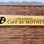 Café de MOTHERS -