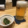 和匠 とと兵衛 - ドリンク写真:生ビールとお通し