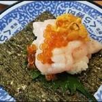 無添くら寿司 - イクラ・ウニ・甘エビ