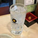 かっちゃん - 1杯目は酎ハイ