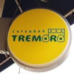 トレモロ - お店の看板