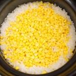 竹屋町 三多 - 玉蜀黍の土鍋炊き込みご飯