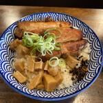 自家製麺カミカゼ - チャーシュー丼