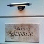 ブラッスリー エディブル - 吉祥寺フレンチ ブラッスリー・エディブルBrasserie EDIBLE新店舗看板