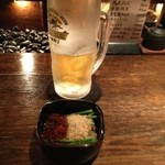 """串房酔"""" - 生ビールとお通し。"""