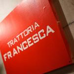 トラットリア・フランチェスカ -