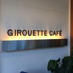 Girouette Cafe - 店舗外観①